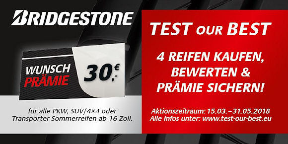 wieder test our best aktion bei bridgestone. Black Bedroom Furniture Sets. Home Design Ideas